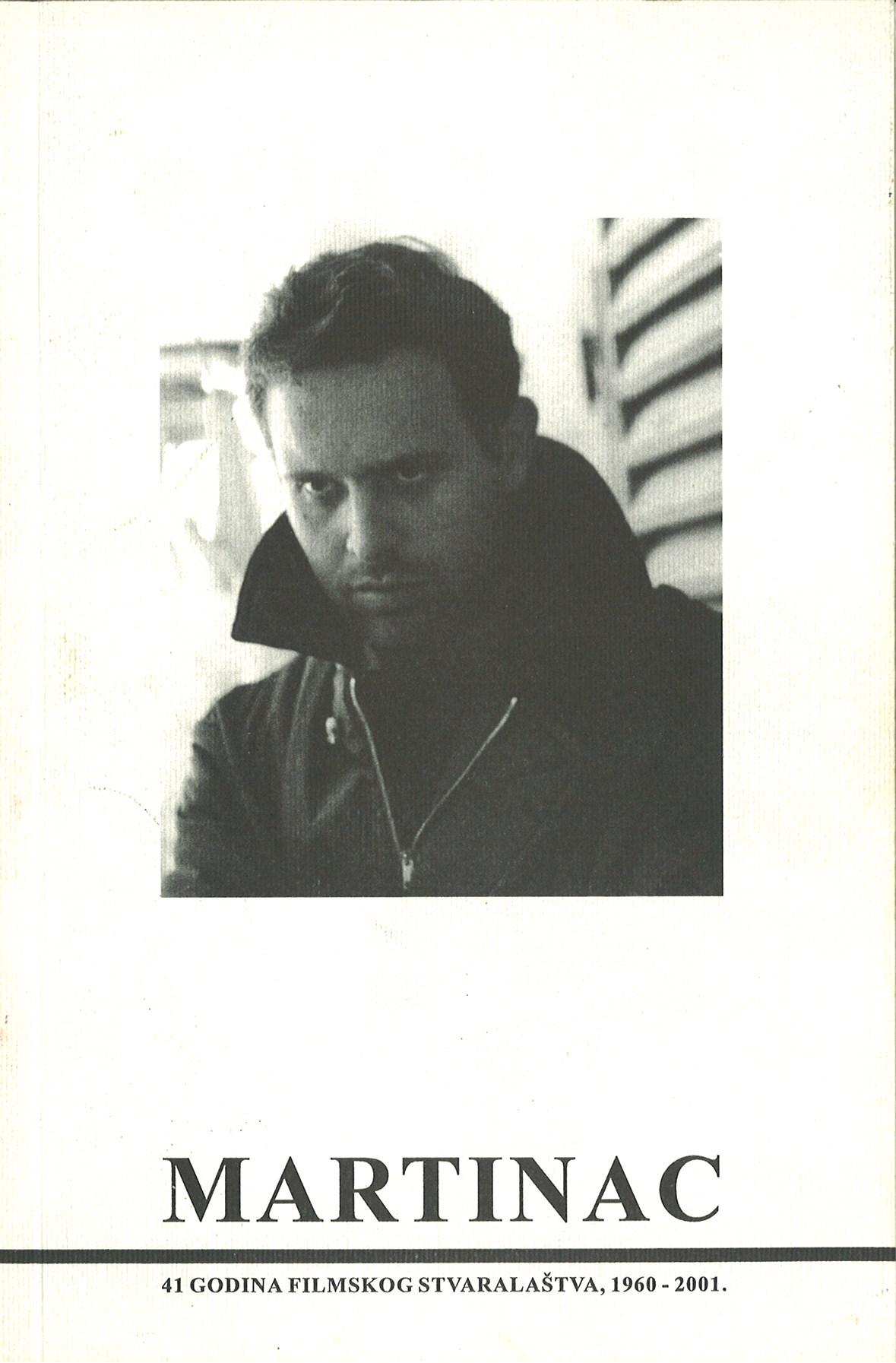 Martinac - 41 godina filmskog stvaralastva, 1960.-2001